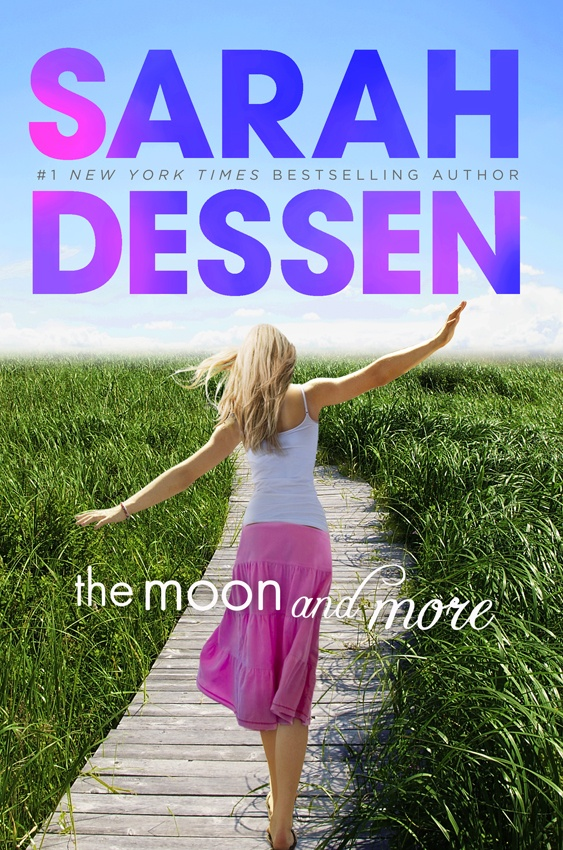 Really good Sarah dessen book that's new!! Moon and More!