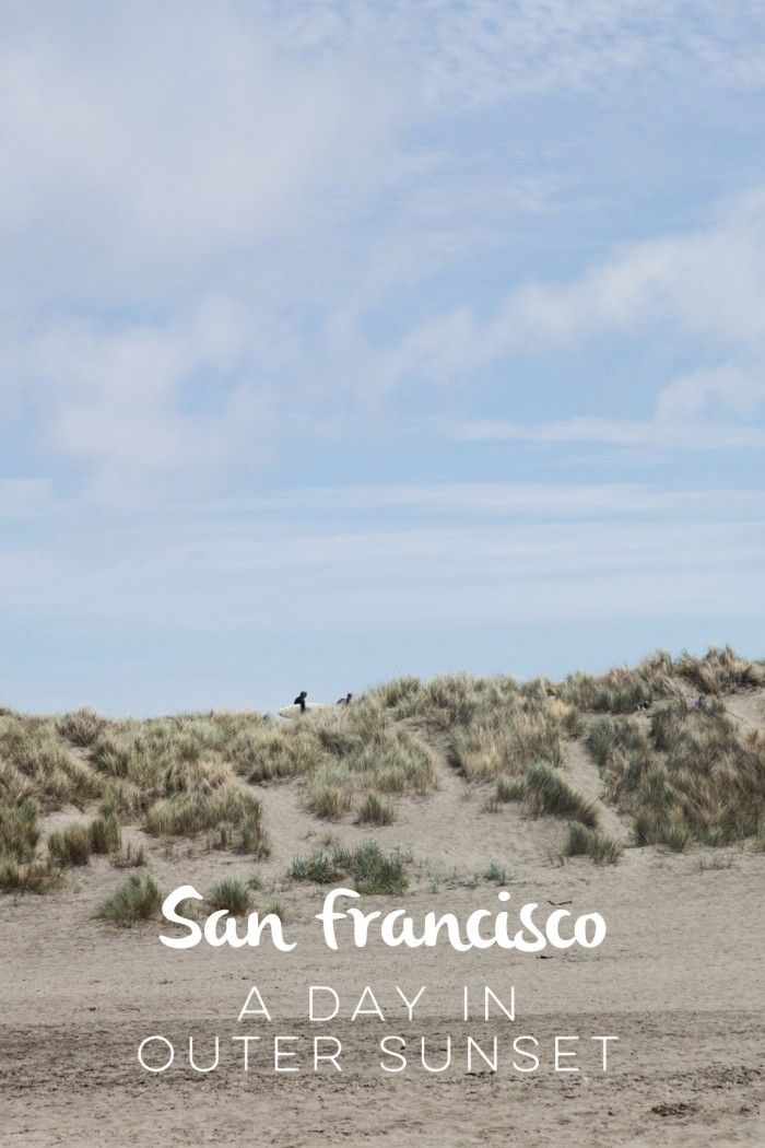 San Francisco Outer Sunset Guide 34 best