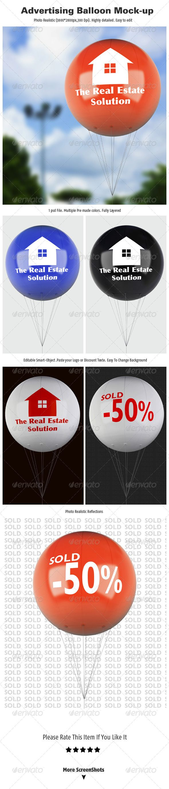 Advertising Balloon Mock-up  #GraphicRiver        Features  Organized Layers   Easy and fast editing with smart objects  1 psd file  photo-Realistic Rendering  many premade colored Balloons   high resolution  changeable Background   background image not included in download      Created: 24June13 GraphicsFilesIncluded: PhotoshopPSD HighResolution: Yes Layered: Yes MinimumAdobeCSVersion: CS3 PixelDimensions: 3800x2800 PrintDimensions: 32x23 Tags: advertising #balloon #balloons #display #logo…