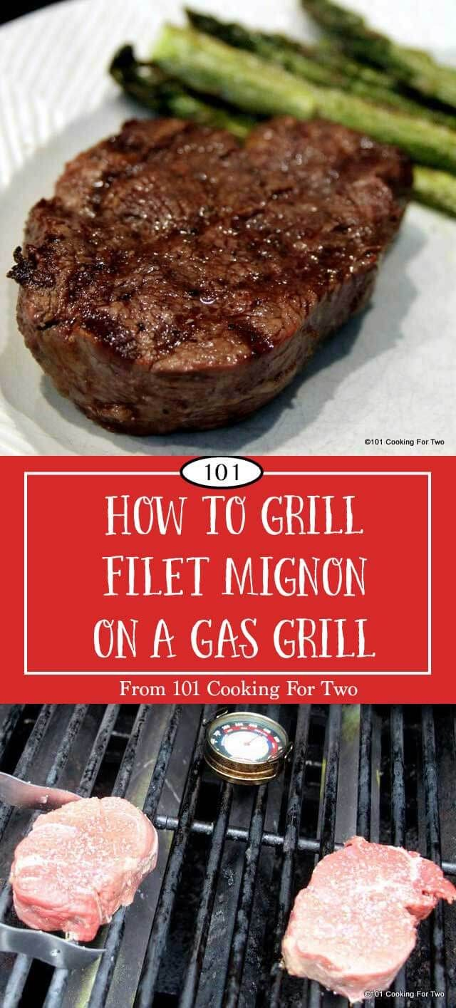 Learn How to Grill a Filet Mignon on a Gas Grill from 101 Cooking for Two via @drdan101cft