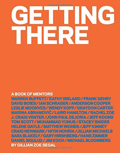 Getting There: A Book of Mentors by Gillian Zoe Segal - Notes of a Book Dragon