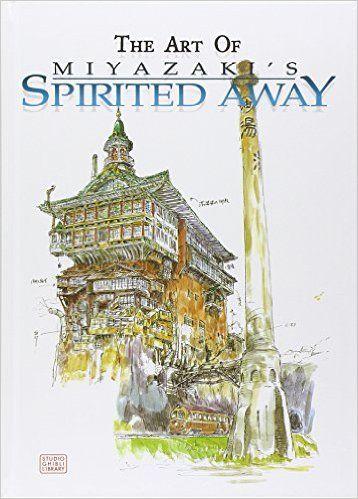 Amazon.com: The Art of Spirited Away (9781569317778): Hayao Miyazaki: Books