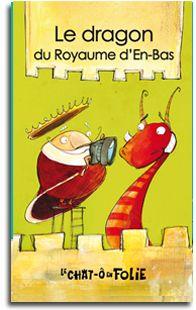 Série chat-ô-folie - Le dragon du Royaume d'en-bas, Alain M. Bergeron | 15 mini-romans dans cette série