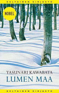 P. S. Rakastan kirjoja: Yasunari Kawabata: Lumen maa