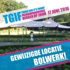 Nieuwe locatie 17 juni 2016: Bolwerk Bergen op Zoom