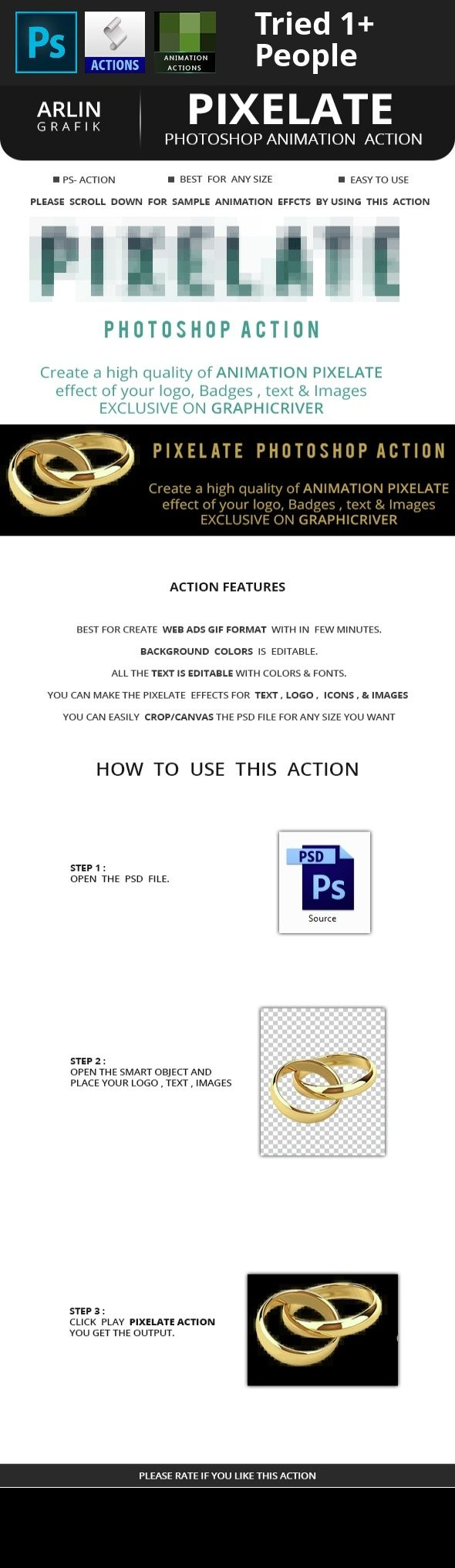 action, ads, animation, animation action, animation ads, free, generate, gif, logo, mockup, motion, photoshop action, pixel, pixel scatter, pixelate, preview, scatter, shatter, showcase, text, tutorial, web add   Pixelate Animation  Photoshop Action  Watch the above video tutorial for help Create high quality animated pixelate  effects for  your  Images ,Logos and Text .All layers are perfectly named and Group .This action will save your time  The action is working on Photoshop…