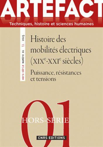 Histoire des mobilités électriques, XIXe-XXIe siècles