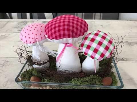DIY Stoff- Pilze Nähen als Dekoration – YouTube