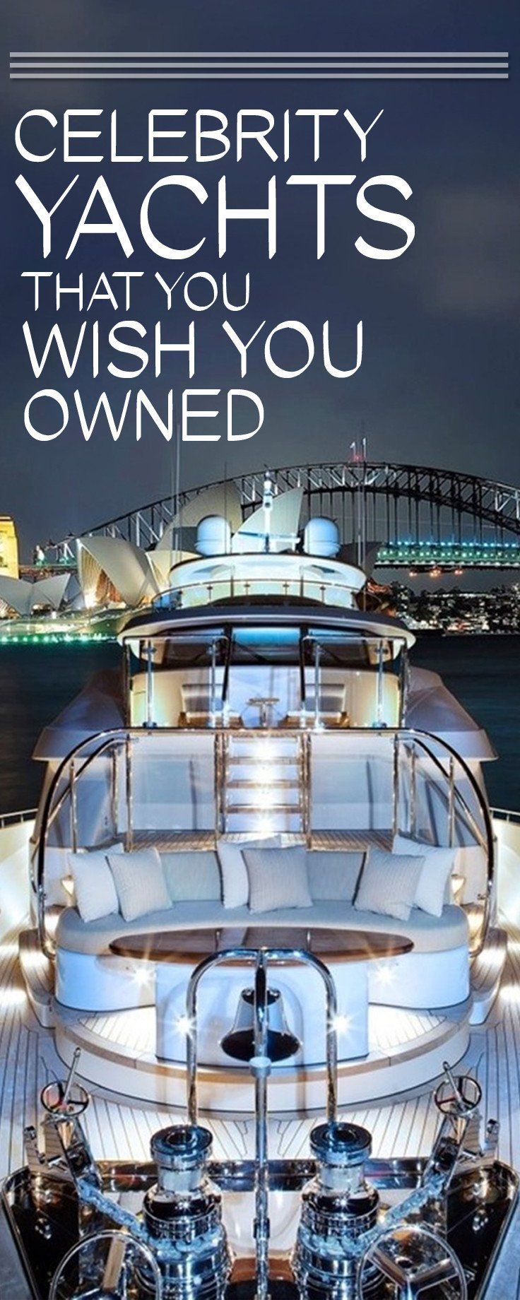 Awe Inspiring Celebrity Yachts Sure To Give You A Major Case Of