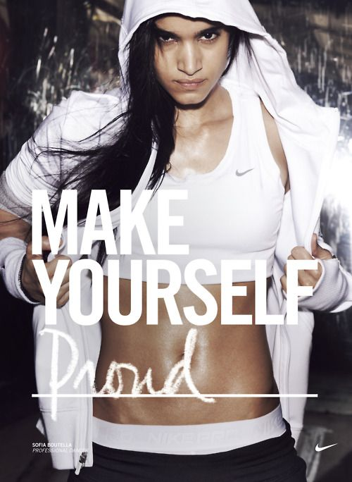 Nike. Make yourself. (I love this campaign)