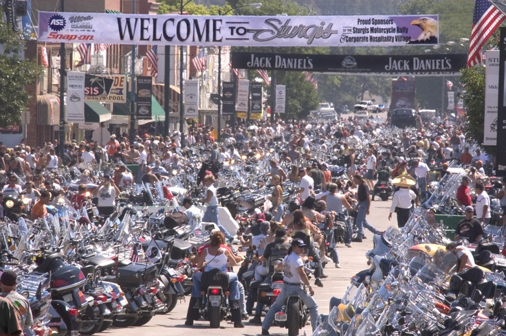 Sturgis Motorcycle Rally - Sturgis, SD  If you like warm weather, motorcycles, and wild crazy fun.  This is the place to be.  Quite the experience.