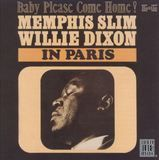 Memphis Slim & Willie Dixon in Paris [CD]
