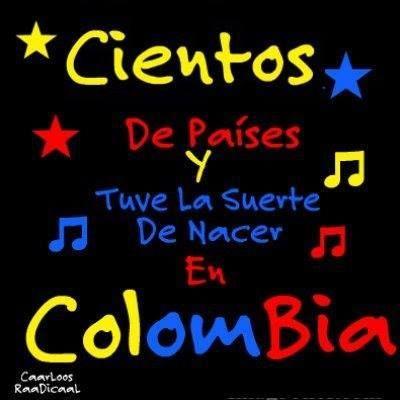 Colombia te AMO!!!!!!!!!!