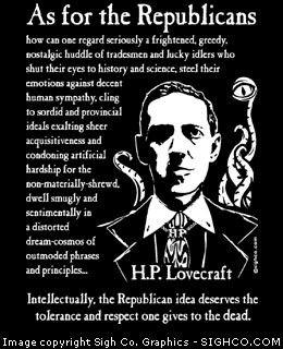 Arkham Bazaar - H. P. Lovecraft - As for Republicans shirt, $19.99 (http://arkhambazaar.com/t-shirts-apparel/h-p-lovecraft-as-for-republicans-shirt/)