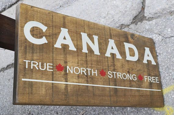 Canada True North Strong Free Wood Sign Canadian Sign Canada