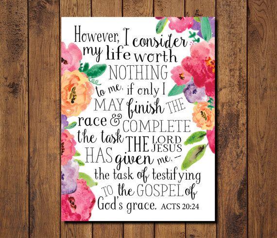 Acts 20:24 Floral Bible Verse Printable Scripture Print Acts by GRACEuponGRACEprints