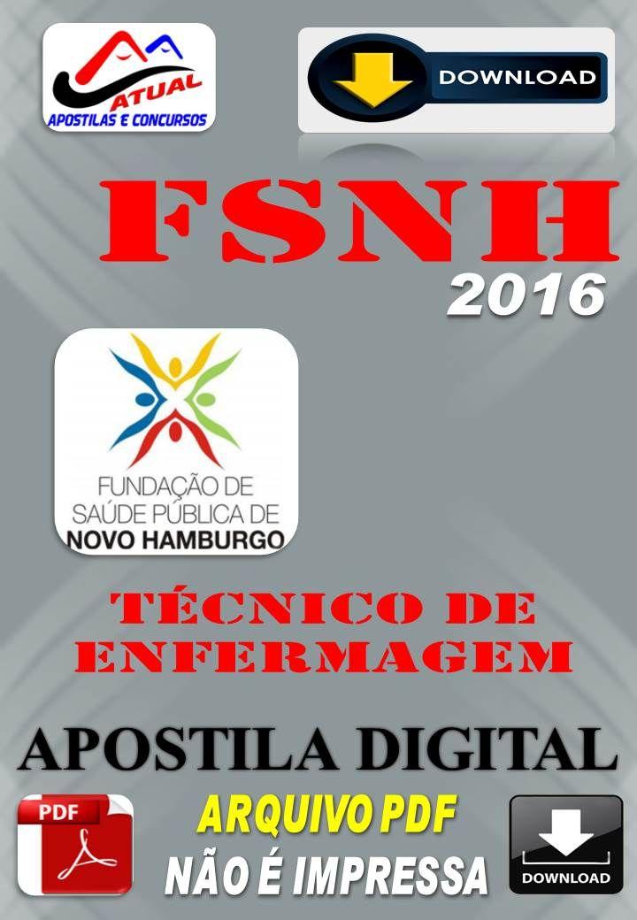 Apostila Digital Concurso FSNH Novo Hamburgo RS Tecnico de Enfermagem 2016