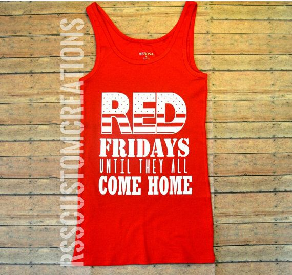 Hey, I found this really awesome Etsy listing at https://www.etsy.com/listing/287641905/red-fridays-shirt-military-wife-shirt
