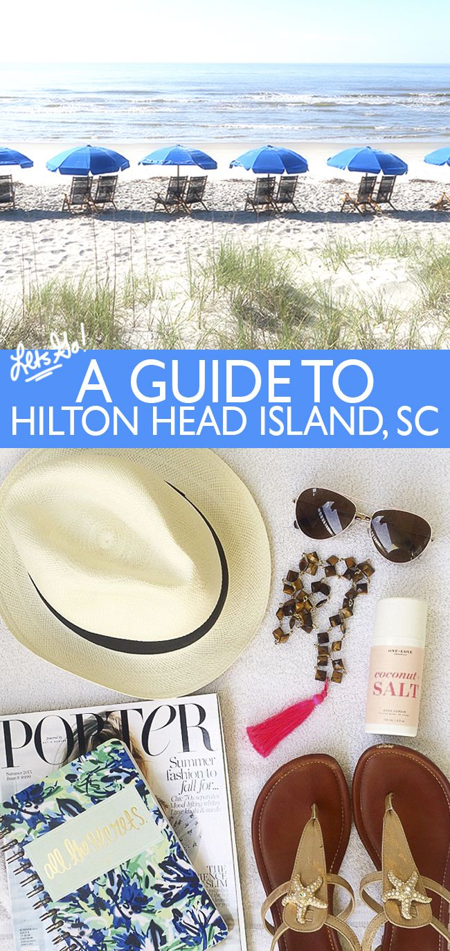 A Guide To Hilton Head Island, SC - Ashley Brooke Designs