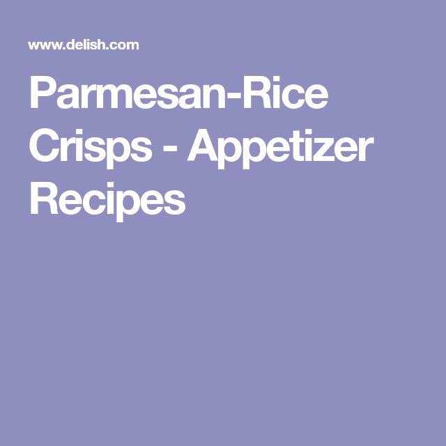 Parmesan-Rice Crisps - Appetizer Recipes
