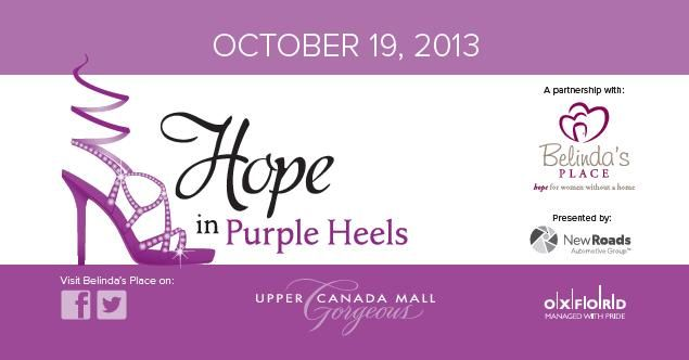@Upper Canada Mall HOPE IN PURPLE HEELS EVENT on Oct. 19th, 2013