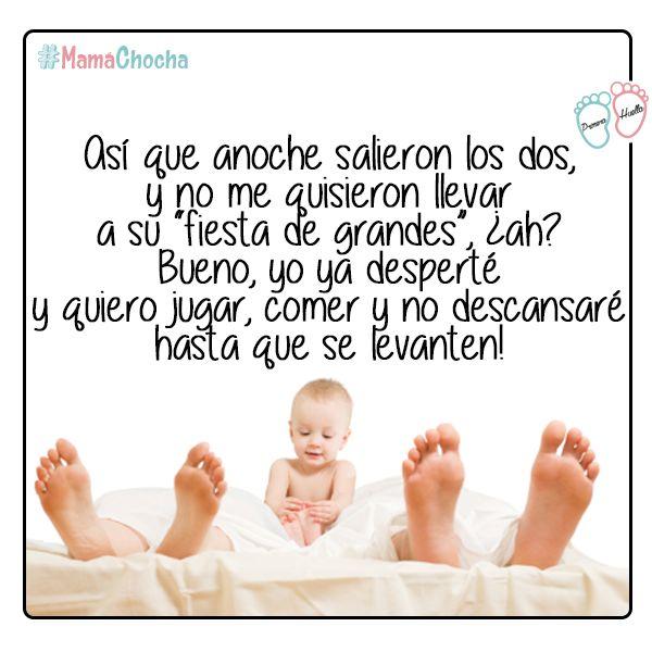 Nunca sales, y la primera vez que lo hiciste sin tu bebé, despertó temprano y extremandamente demandante, ¿o no? :D :O