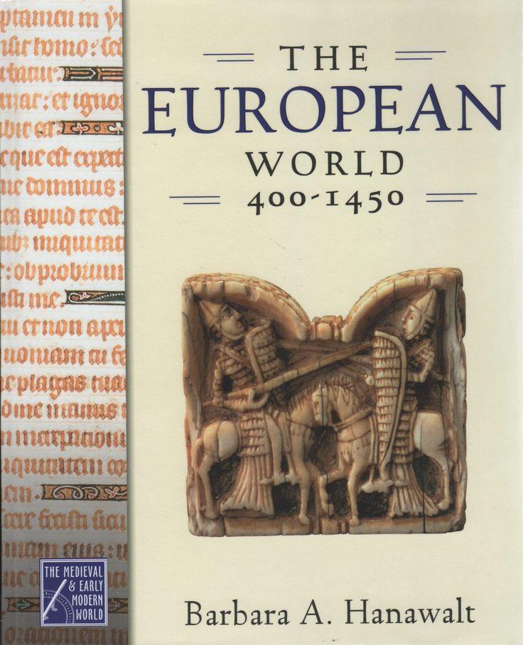 the european world 400-1450 barbara a hanawalt free pdf