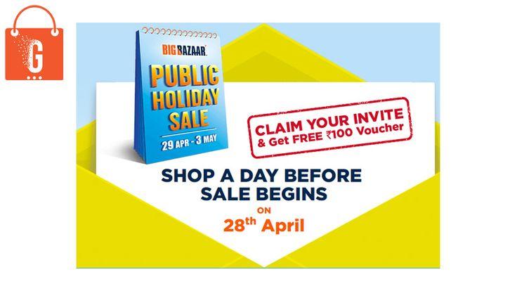 Big Bazaar Public Holiday Sale. Register now and get free Rs. 100 voucher.  BigBazaar: Public Holiday Sale