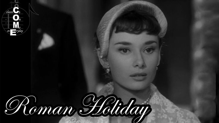 ♪ Roman Holiday (1953) Full Movie