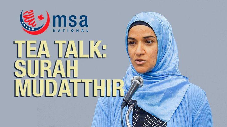 TEA Talk: Lessons from Surah Mudatthir - Dalia Mogahed - MSA National