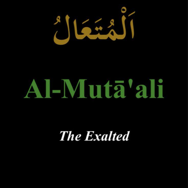 """""""Al-Muta'ali"""""""