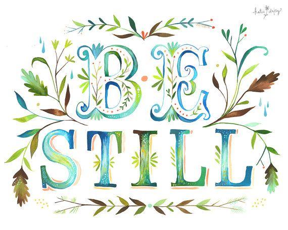 Be Still 8x10 print  horizontal by thewheatfield on Etsy, $18.00