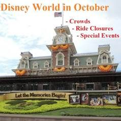 Walt Disney World in October or any other month - Ride Closures - Crowds - Special Events