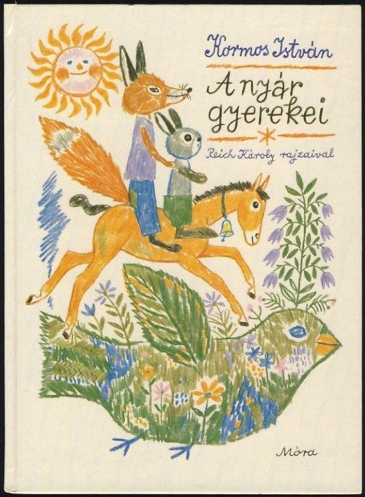Kormos István - A nyár gyerekei - Múzeum Antikvárium, Reich Károly illusztráció