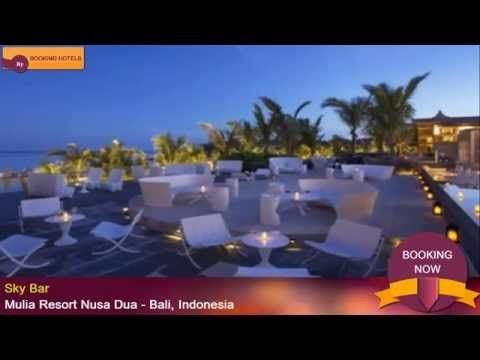 Mulia Resort Nusa Dua - Bali, Indonesia - YouTube