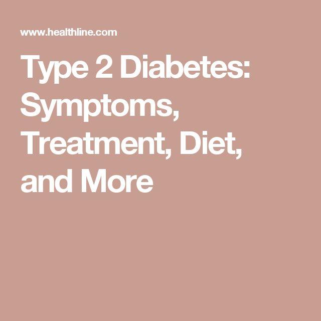 Type 2 Diabetes: Symptoms, Treatment, Diet, and More