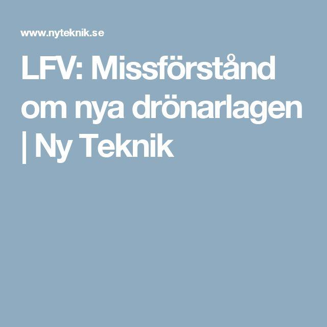 LFV: Missförstånd om nya drönarlagen | Ny Teknik