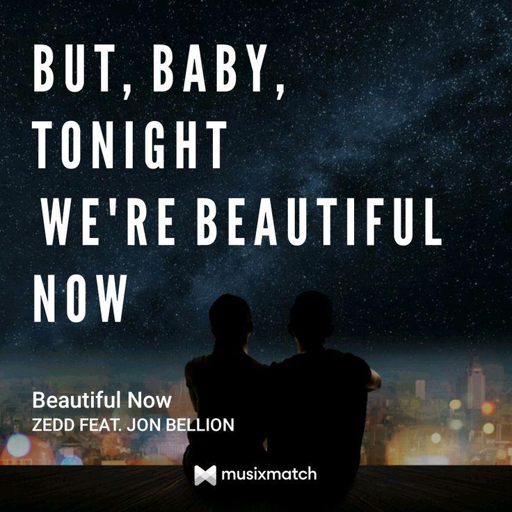 Beautiful Now- Zedd
