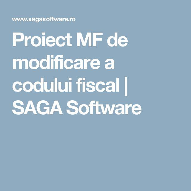 Proiect MF de modificare a codului fiscal | SAGA Software
