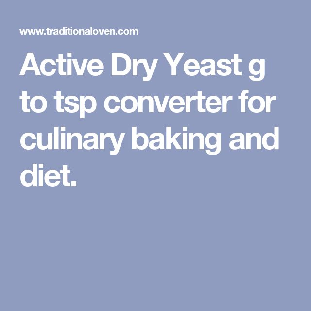 Active Dry Yeast g to tsp converter for culinary baking and diet.