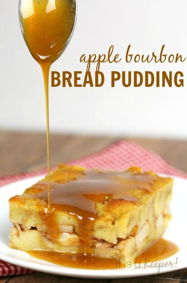 Apple Bread Pudding with Caramel Bourbon Sauce Easy Dessert Recipe