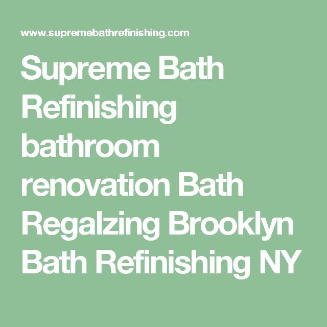 Supreme Bath Refinishing bathroom renovation Bath Regalzing Brooklyn Bath Refinishing NY