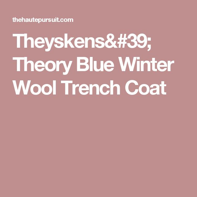 Theyskens' Theory Blue Winter Wool Trench Coat