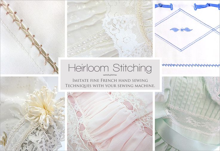 Basic Heirloom Stitching by Machine | Sew4Home
