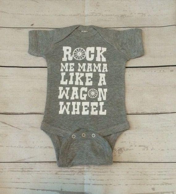 61709b7de Rock Me Mama Like A Wagon Wheel Onesie | The Wagon