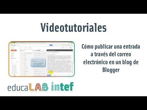 Cómo publicar una entrada a través del correo eletrónico en un blog de Blogger - YouTube