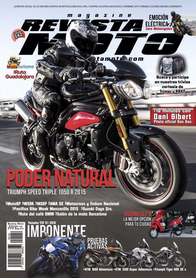 Adquiere tu Revista Moto 142 en formato físico o digital en www.revistamoto.com