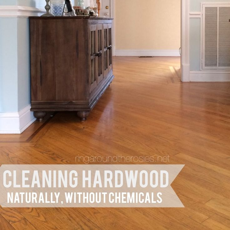 How To Clean Hardwood Floors Naturally Without Chemicals