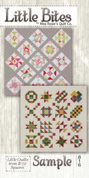 Little Bites Quilt Pattern from Miss Rosie's Quilt Co. This is a sampler quilt that uses mini charm packs