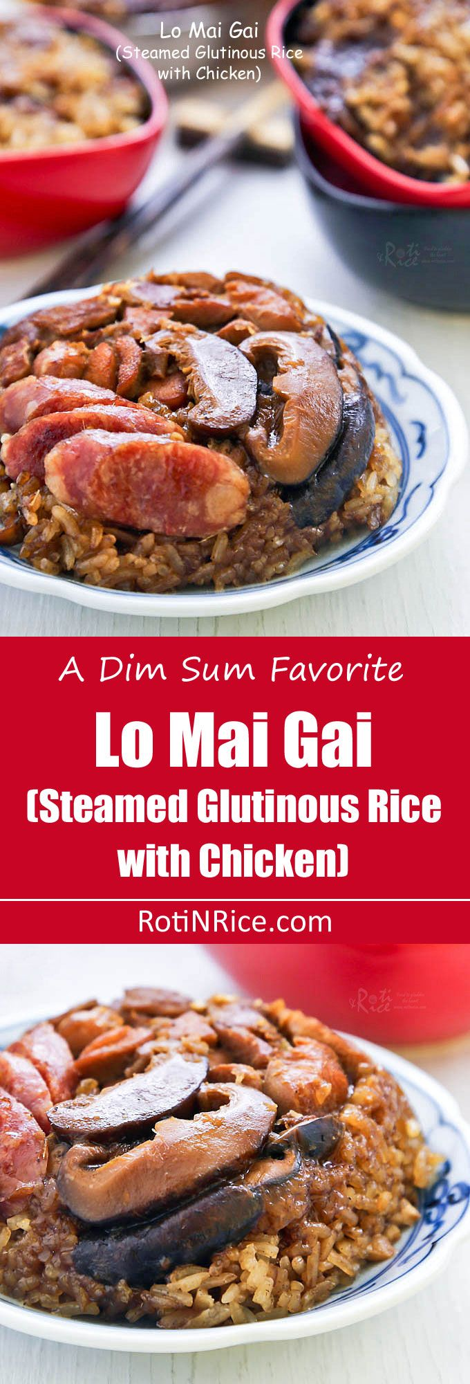 Make Lo Mai Gai (Steamed Glutinous Rice with Chicken), a classic dim sum dish at home with detailed video and step-by-step pictorial instructions. | RotiNRice.com